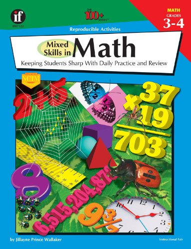 The 100+ Series Mixed Skills in Math,: Jillayne Prince Wallaker