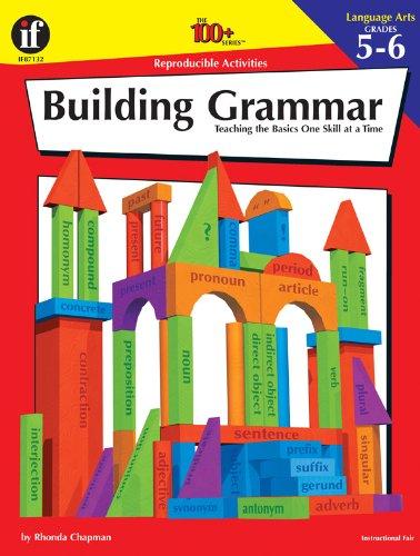 9781568229102: Building Grammar, Grades 5 - 6: Teaching the Basics One Skill at a Time (Building Grammar, Teaching Basics One Skill at at Time)
