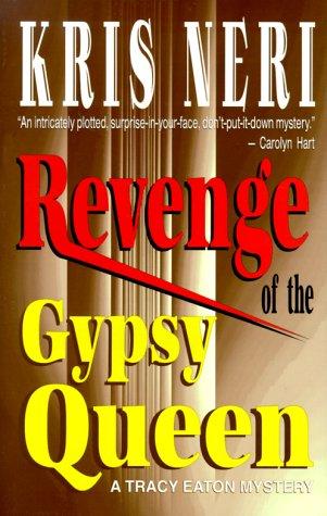 Revenge of the Gypsy Queen: Neri, Kris