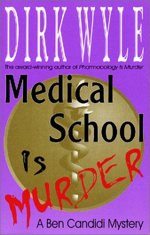 9781568250847: Medical School Is Murder: A Ben Candidi Mystery (Ben Candidi Mysteries)