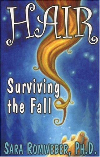 9781568250939: Hair: Surviving the Fall