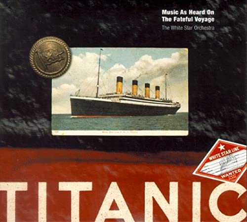 9781568268330: Titanic: Music As Heard On The Fateful Voyage