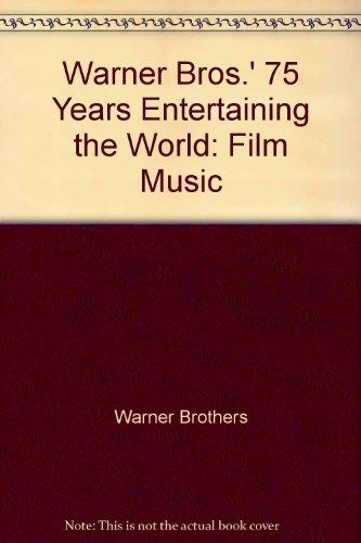 9781568269405: Warner Bros.' 75 Years Entertaining the World: Film Music