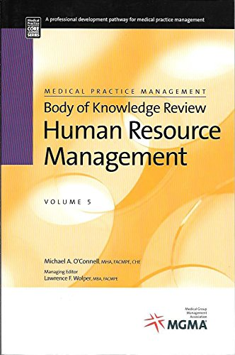 Stock image for Human Resource Management: Medical Practice Management Body of Knowledge Review Series (Core Learning Series Level 1) for sale by OwlsBooks