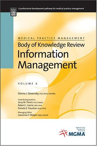Medical Practice Management Body of Knowledge Review: Donna Slovensky, Jerry