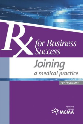 9781568292427: Rx for Business Success: Joining a Medical Practice