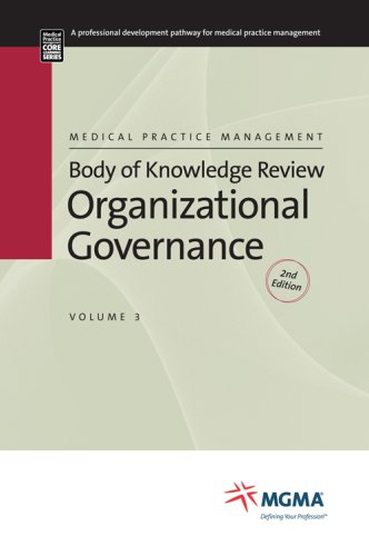 Body of Knowledge Review Series 2nd Edition Organization Governance: Mgma