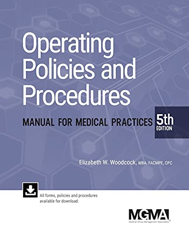 Operating Policies Procedures Manual for Medical Practices, 4th Ed. (156829378X) by Elizabeth W. Woodcock; Bette Warn
