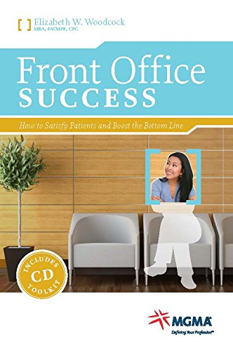 9781568293790: Front Office Success: How to Satisfy Patients and Boost the Bottom Line
