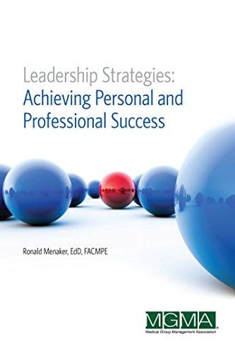 Leadership Strategies: Achieving Personal and Professional Success: Ronald Menaker
