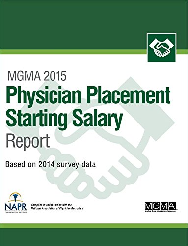 9781568296197: MGMA 2015 Physician Placement Starting Salary report
