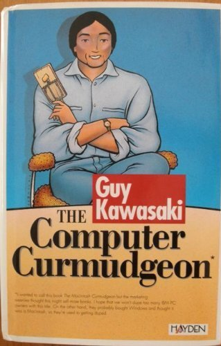 The Computer Curmudgeon: Kawasaki, Guy