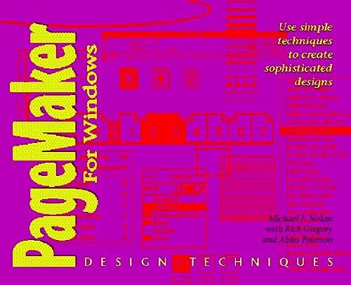 9781568300221: Pagemaker Design Techniques for Windows