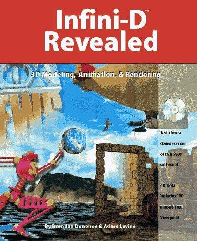 9781568302225: Infini-D Revealed: 3D Modeling, Animation, & Rendering