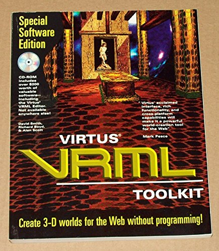 Virtus VRML Toolkit: David Smith, Richard Boyd, Alan Scott
