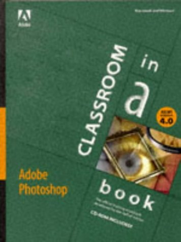 9781568303178: Adobe Photoshop: Version 4.0 [With CDROM] (Classroom in a Book (Adobe))