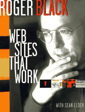 Web Sites That Work (1568303467) by Black, Roger; Elder, Sean