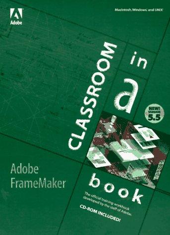 9781568303994: Adobe Framemaker 5.5: Classroom in a Book