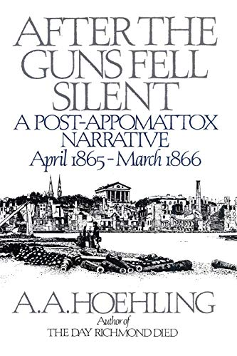 9781568330037: After the Guns Fell Silent