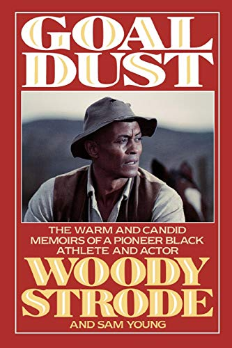 9781568330143: Goal Dust: The Warm and Candid Memoirs of a Pioneer Black Athlete and Actor