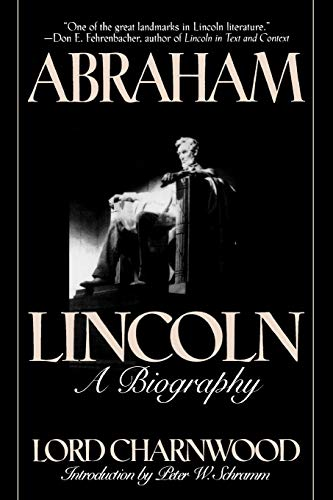 9781568330679: Abraham Lincoln: A Biography