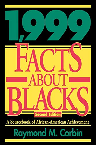9781568330815: 1,999 Facts About Blacks: A Sourcebook of African-American Achievement