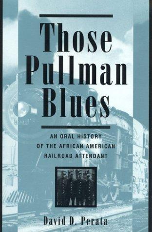 9781568331249: Those Pullman Blues
