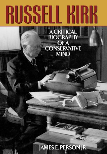 9781568331317: Russell Kirk: A Critical Biography of a Conservative Mind