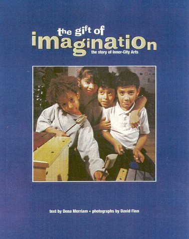 9781568331508: The Gift of Imagination: the Story of Inner City Arts