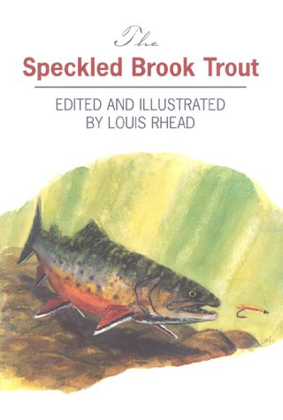 The Speckled Brook Trout: Derrydale Press
