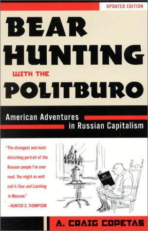 9781568332383: Bear Hunting With Politburo