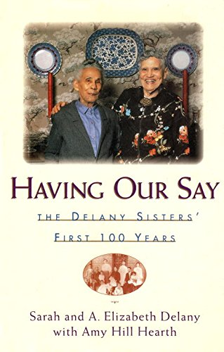 9781568360102: Having Our Say: Delany Sisters First 100 Years