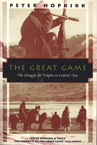 9781568360225: The Great Game: The Struggle for Empire in Central Asia (Kodansha Globe)
