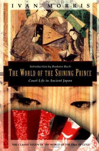 9781568360294: The World of the Shining Prince: Court Life in Ancient Japan (Kodansha globe series)