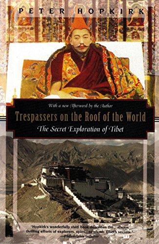9781568360508: Trespassers on the Roof of the World: The Secret Exploration of Tibet (Kodansha Globe)
