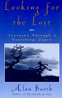 9781568360652: Looking for the Lost: Journeys Through a Vanishing Japan