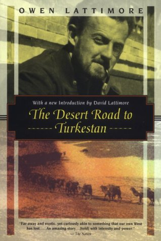 9781568360706: The Desert Road to Turkestan: 36 (Kodansha Globe)