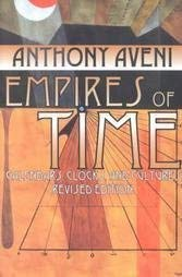 9781568360737: Empires of Time: Calendars, Clocks, and Cultures (Kodansha globe series)