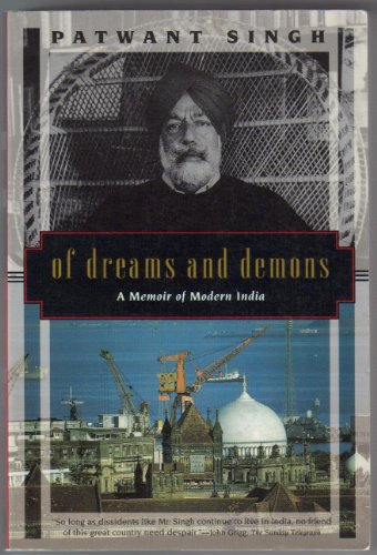 Of Dreams and Demons : A Memoir: Singh, Patwant; Turner,