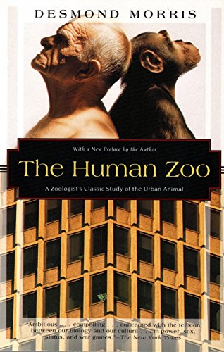9781568361048: The Human Zoo: A Zoologist's Classic Study of the Urban Animal (Kodansha Globe)