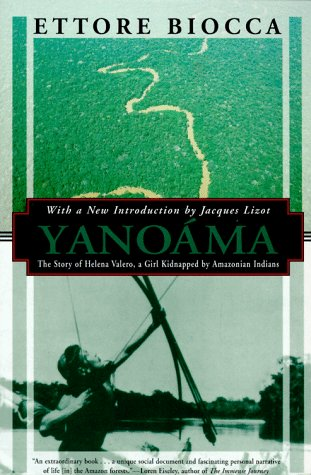 9781568361086: Yanoama: The Story of Helena Valero, a Girl Kidnapped by Amazonian Indians (Kodansha Globe)