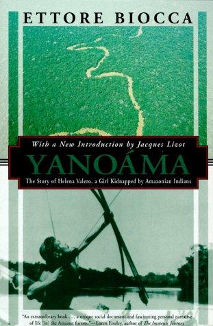 9781568361086: Yanoama: The Narrative of a Young Woman Kidnapped by Amazonian Indians (Kodansha Globe)