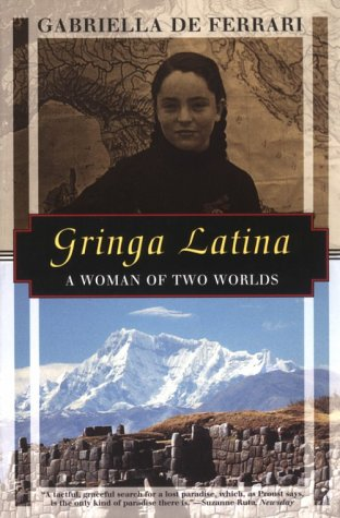 9781568361451: Gringa Latina: A Woman of Two Worlds (Kodansha Globe)