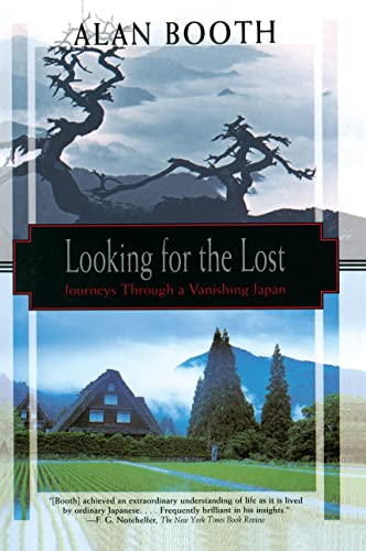 9781568361482: Looking for the Lost: Journeys Through a Vanishing Japan (Kodansha Globe)