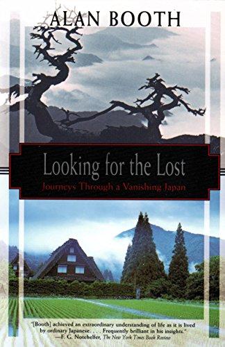 9781568361482: Looking for the Lost: Journeys Through a Vanishing Japan (Kodansha Globe)