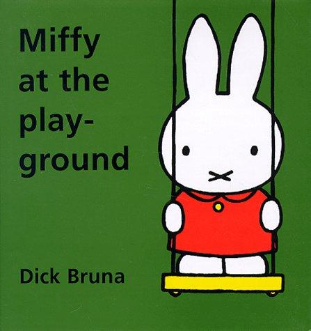 9781568361598: Miffy at the Playground