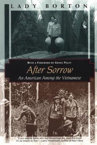 9781568361611: After Sorrow: An American Among the Vietnamese (Kodansha Globe)