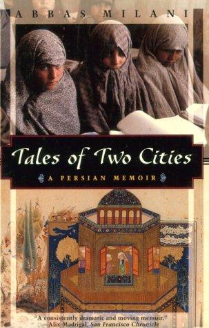 9781568361673: Tales of Two Cities: A Persian Memoir (Kodansha Globe)