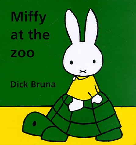 Miffy at the Zoo (9781568361758) by Dick Bruna