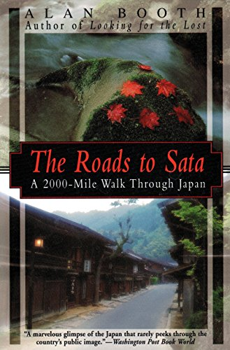 Roads to Sata: A 2000-mile Walk Through Japan (Origami Classroom): Booth, Alan